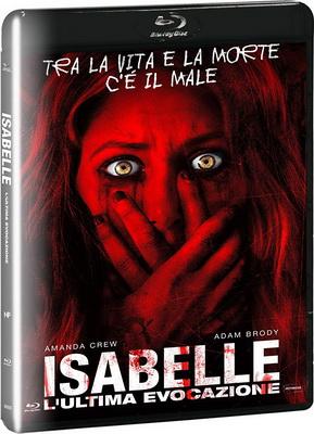 Isabelle - L'Ultima Evocazione (2018).avi BDRiP XviD AC3 - iTA